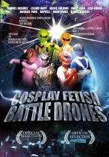 Cosplay Fetish Battle Drones - Poster